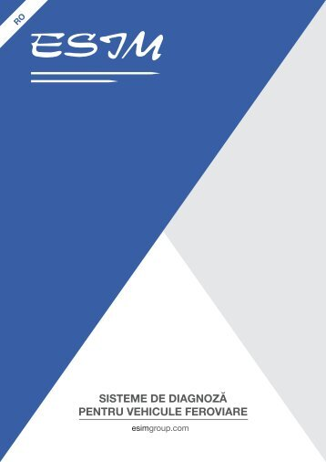 ESIM - Sisteme de DiagnozĂ pentru Vehicule Feroviare