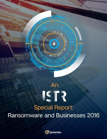 An Special Report Ransomware and Businesses 2016