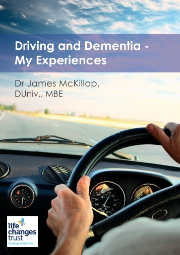 Driving and Dementia - My Experiences