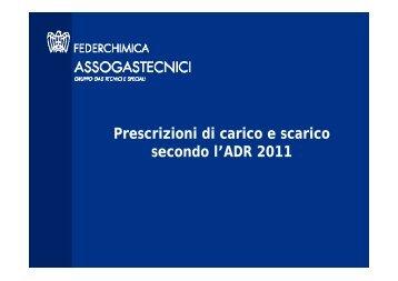 Prescrizioni di carico e scarico secondo l'ADR 2011 - Assogastecnici