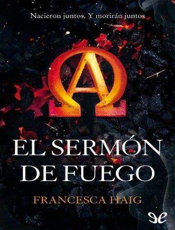 1. El sermón de fuego - Francesca Haig
