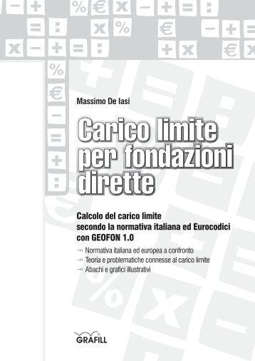 Calcolo del carico limite secondo la normativa italiana ed ... - Grafill