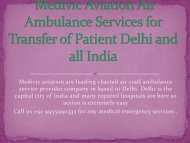 Book Medivic Aviation Air and Train Ambulance Services in Delhi and All Over India  Avilable Low Cost