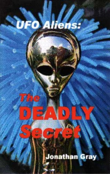 UFOs and Aliens - The Deadly Secret