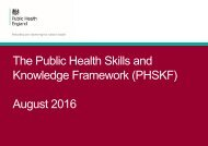 The Public Health Skills and Knowledge Framework (PHSKF) August 2016