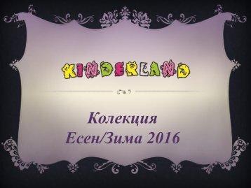 Kinderland Есен/Зима 2016