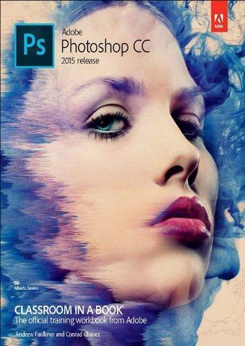 Adobe Photoshop CC Classroom in a Book (2015)