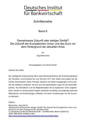 Gemeinsame Zukunft oder stetiger Zerfall? - Deutsches Institut für ...