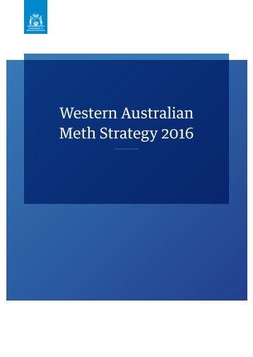 Western Australian Meth Strategy 2016