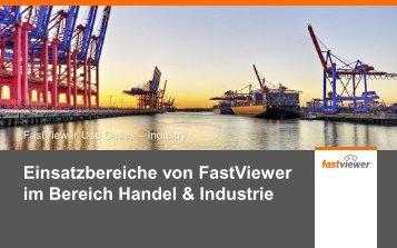 Einsatzbereiche von FastViewer im Bereich Handel & Industrie