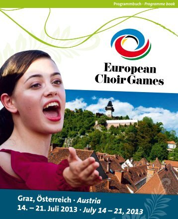 European Choir Games Graz 2013 - Program Book