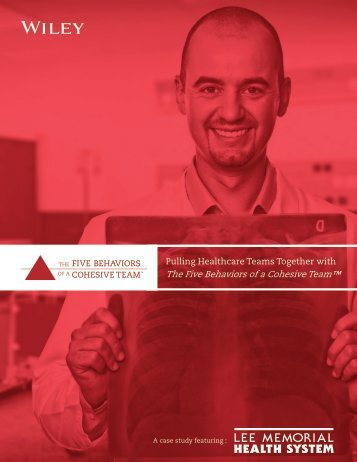 Pulling Healthcare Teams Together with The Five Behaviors of a Cohesive Team