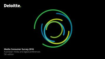 Media Consumer Survey 2016 Australian media and digital preferences 5th edition
