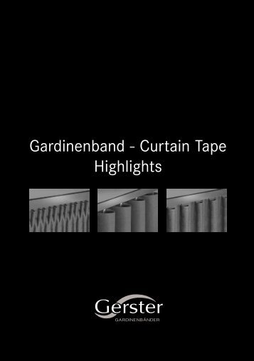 38 Gerster Curtain Tape Highlights