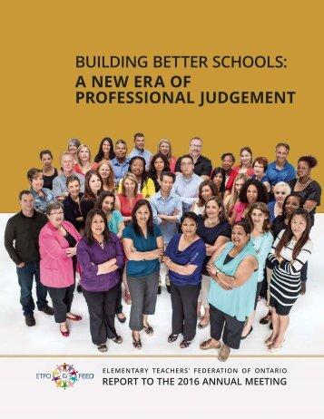 BUILDING BETTER SCHOOLS A NEW ERA OF PROFESSIONAL JUDGEMENT