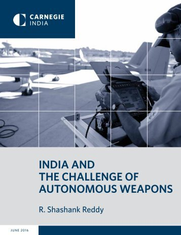 INDIA AND THE CHALLENGE OF AUTONOMOUS WEAPONS