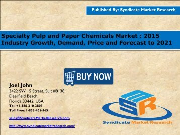 Specialty Pulp and Paper Chemicals Market