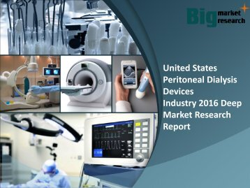 United States Peritoneal Dialysis Devices Industry 2016 Forecast & strategies