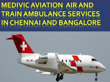 Now Book Medivic Aviation Air Ambulance Services in Chennai and Bangalore