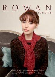 Rowan Selects Fine Silk Collection