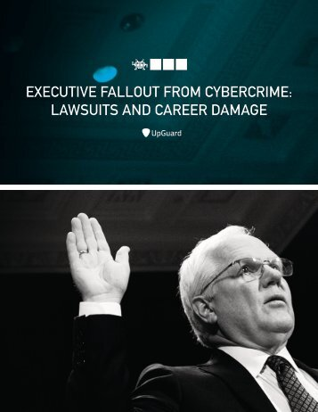 EXECUTIVE FALLOUT FROM CYBERCRIME LAWSUITS AND CAREER DAMAGE
