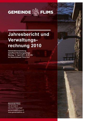 Jahresbericht und Verwaltungs- rechnung 2010 - Gemeinde Flims