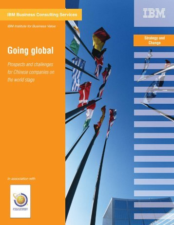 Going global: Prospects and challenges for Chinese companies - IBM