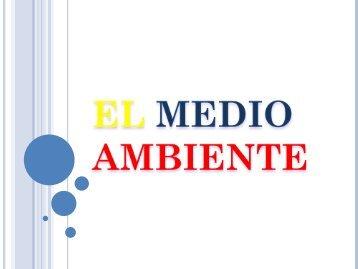 EL MEDIO AMBIENTE [Autoguardado]