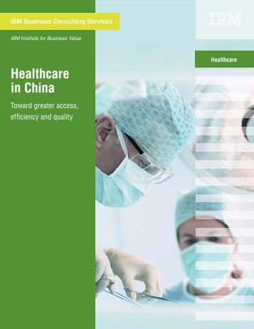 Healthcare in China IBM Business Consulting Services