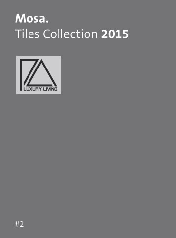 Mosa Tiles Collection 2015