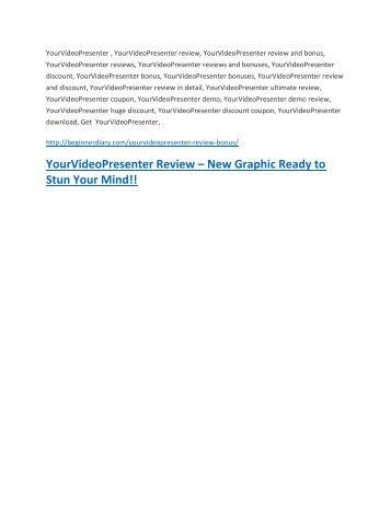 YourVideoPresenter review- YourVideoPresenter $27,300 bonus & discount