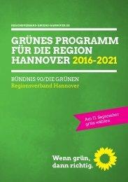 GRÜNES PROGRAMM FÜR DIE REGION HANNOVER 2016-2021