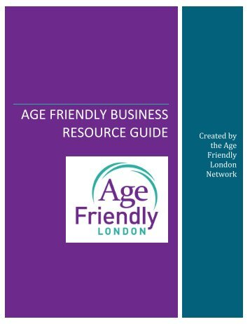 AGE FRIENDLY BUSINESS RESOURCE GUIDE