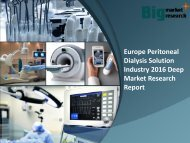 Europe Peritoneal Dialysis Solution Industry 2016 News & Demand