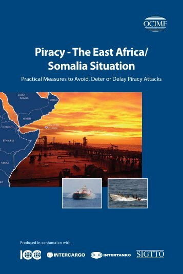 Piracy - The East Africa/ Somalia Situation