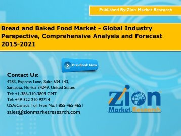 Bread and Baked Food Market - Global Industry Perspective, Comprehensive Analysis and Forecast 2015-2021