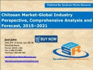 Chitosan Market - Global Industry Perspective, Comprehensive Analysis and Forecast, 2015 – 2021