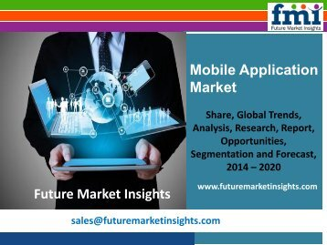 Mobile Application Market Forecast and Segments, 2014-2020