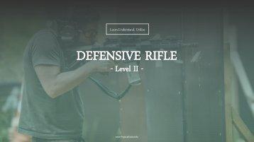 DEFENSIVE RIFLE II