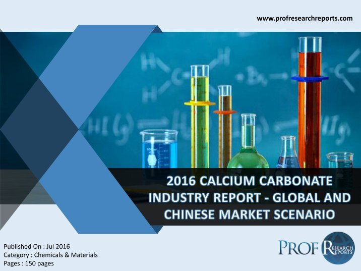 the global and chinese calcium carbonate Global ground & precipitated calcium carbonate gcc & pcc market research report 2018 provides a unique tool for evaluating the.