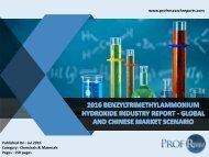 2016 BENZYLTRIMETHYLAMMONIUM HYDROXIDE INDUSTRY REPORT - GLOBAL AND CHINESE MARKET SCENARIO