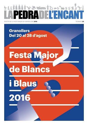 REVISTA DE LA FESTA MAJOR DE GRANOLLERS 2016 NÚMERO 20