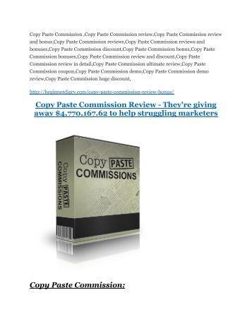Copy Paste Commission review - Copy Paste Commission (MEGA) $23,800 bonuses