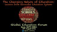 The Changing Nature of Education Global Education Forum