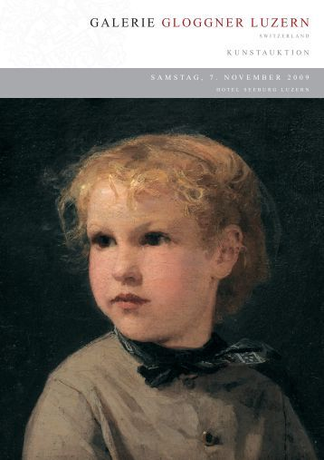 Auktionskatalog 2009 (3'162 kB - pdf) - Galerie Gloggner Luzern