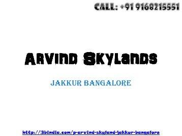Arvind Skylands Jakkur North Bangalore New Housing Project