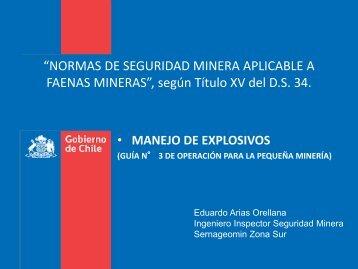 """FAENAS MINERAS"""" según Título XV del D.S 34 • MANEJO DE EXPLOSIVOS"""