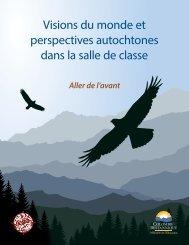 Visions du monde et perspectives autochtones dans la salle de classe