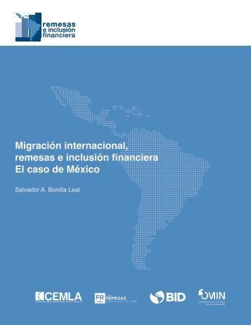 Migración internacional remesas e inclusión financiera El caso de México
