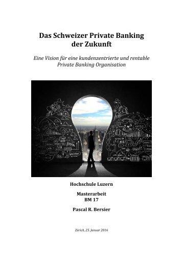 Das Schweizer Private Banking der Zukunft